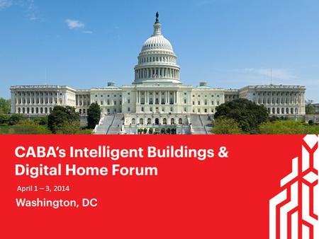April 1 – 3, 2014. Vision CABA is the authoritative knowledge-based forum advancing the application and integration of automation in the residential.