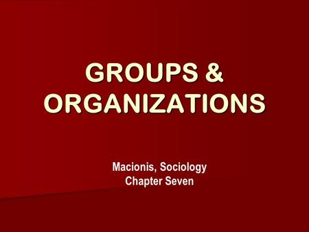 GROUPS & ORGANIZATIONS