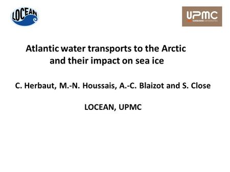 Atlantic water transports to the Arctic and their impact on sea ice