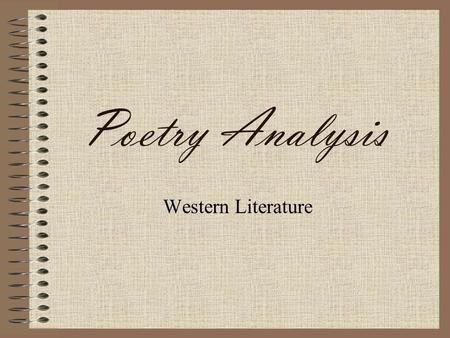 Poetry Analysis Western Literature.