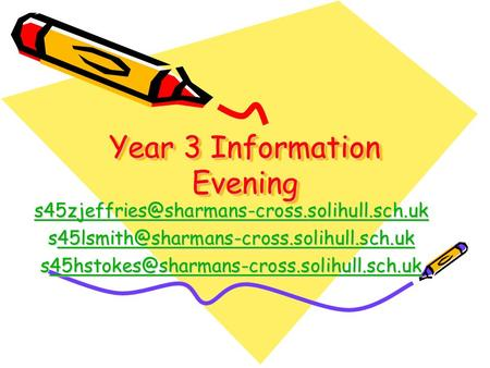 Year 3 Information Evening