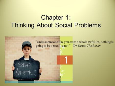 Chapter 1: Thinking About Social Problems