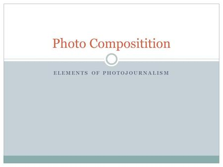 Elements of Photojournalism