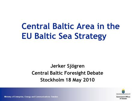 Central Baltic Area in the EU Baltic Sea Strategy