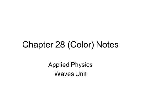 Applied Physics Waves Unit
