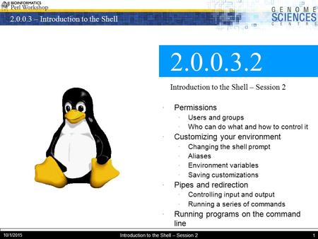 2.0.0.3 – Introduction to the Shell 10/1/2015 Introduction to the Shell – Session 2 1 2.0.0.3.2 Introduction to the Shell – Session 2 · Permissions · Users.