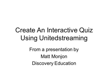 discovery learning united streaming
