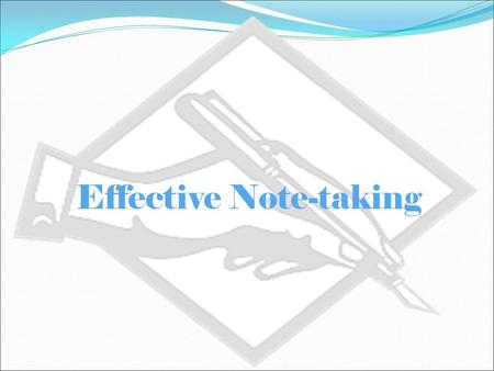 Effective Note-taking