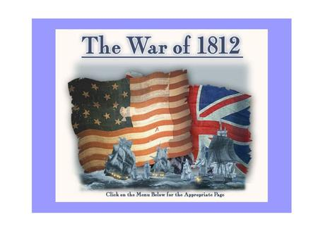 Background/European Conflict Great Britain and France are at war Great Britain and France use impressment.