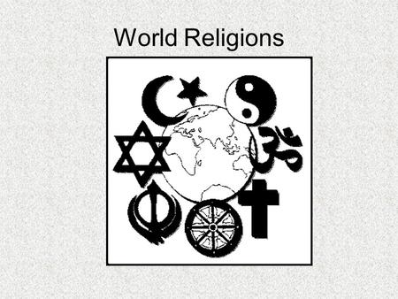 World Religions. Major World Religions Judaism.