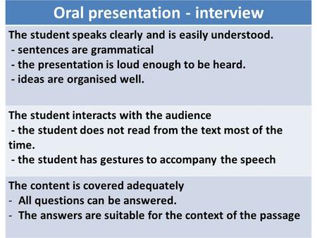 Oral presentation - interview