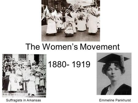 The Women's Movement Suffragists in Arkansas