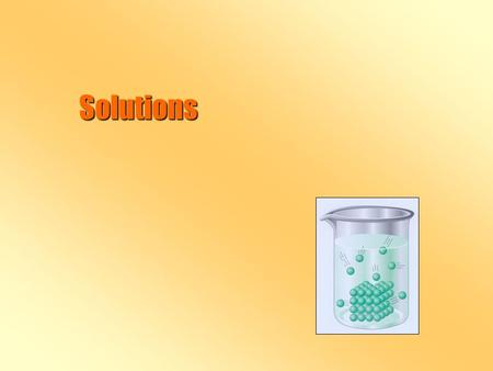 Solutions. Parts of Solutions b Solution- b Solution- homogeneous mixture. b Solute b Solute- what gets dissolved. b Solvent b Solvent- what does the.