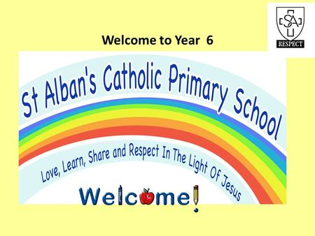 Welcome to Year 6.