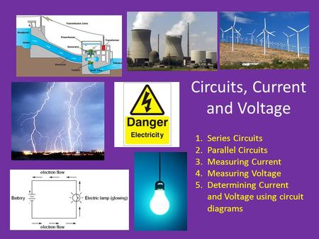 Circuits, Current and Voltage
