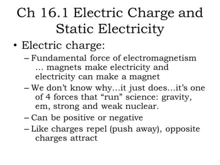 Ch 16.1 Electric Charge and Static Electricity