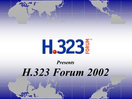 Presents H.323 Forum 2002. Glowpoint- A Service provider approach to <strong>Video</strong> <strong>conferencing</strong> Presented by Chaim Fried Wire One Technologies.