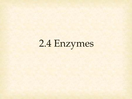 2.4 Enzymes. Changes or transforms one set of substances into another Breaking and Reforming Bonds Example: O 2 + 2 H 2 + energy  2 H 2 O ReactantsProducts.