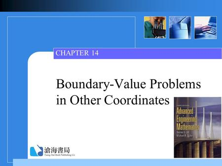 Boundary-Value Problems in Other Coordinates CHAPTER 14.