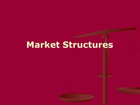 Market Structures. Pure/ Perfect competition is a market structure in which a large number of firms all produce the same product. 1. Many Buyers and Sellers.