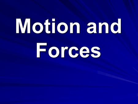 Motion and Forces. MOTION S8P3. Students will investigate relationship between force, mass, and the motion of objects. a. Determine the relationship.