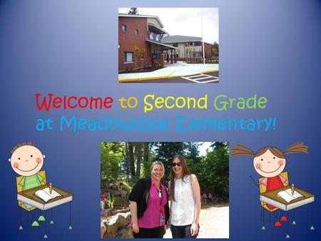 Welcome to Second Grade at Meadowdale Elementary!.
