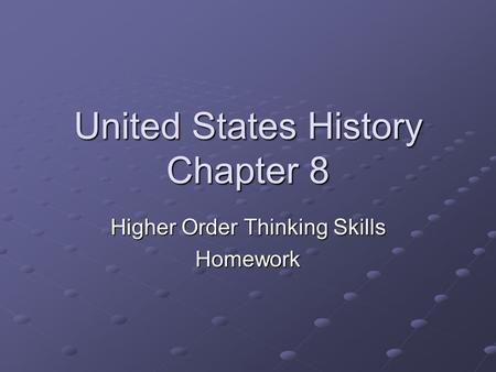 United States History Chapter 8