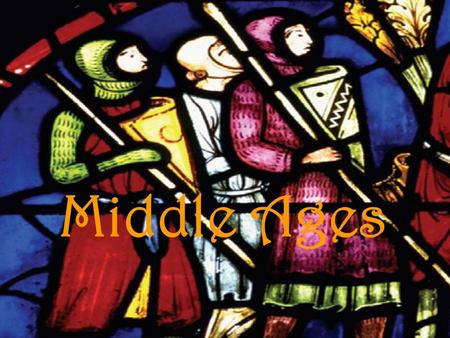 Middle Ages. The Middle Ages: 500 – 1500 The Medieval Period Rise of the Middle Ages Decline of the Roman Empire.
