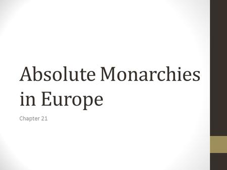Absolute Monarchies in Europe