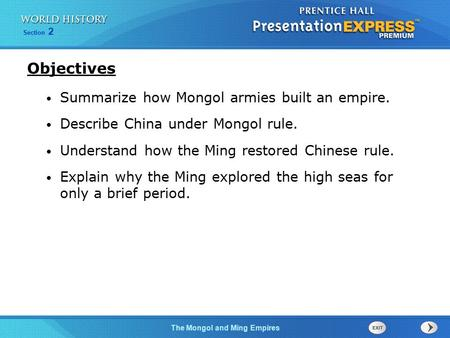 Objectives Summarize how Mongol armies built an empire.