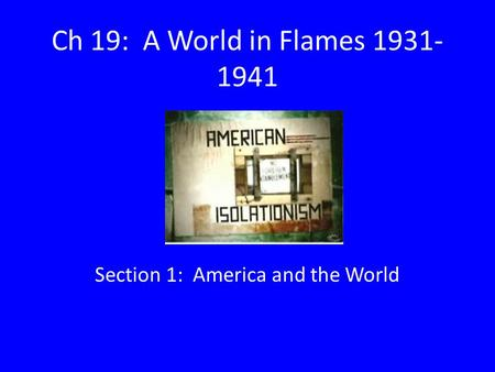 Section 1: America and the World