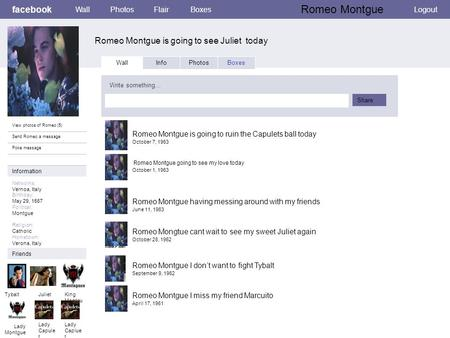 Romeo Montgue is going to see Juliet today