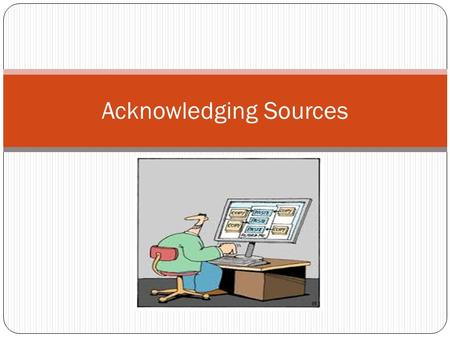 Acknowledging Sources