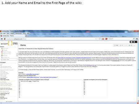 1. Add your Name and Email to the First Page of the wiki: