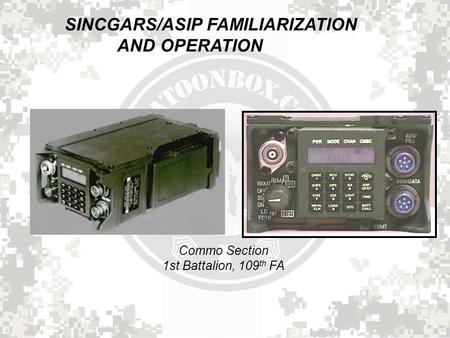 SINCGARS FAMILIARIZATION AND OPERATION - ppt video online
