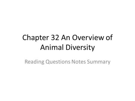 Chapter 32 An Overview of Animal Diversity