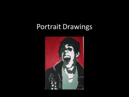 Portrait Drawings. Students will be creating: Monochromatic /Grayscale portraits using pastels with contrasting color background. Grid Drawings: A grid.
