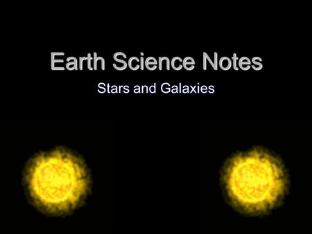 Earth Science Notes Stars and Galaxies.