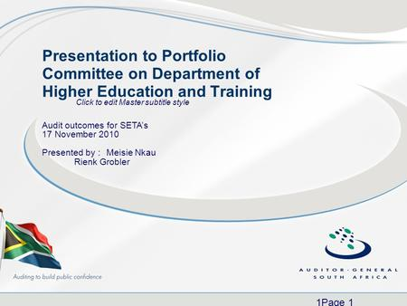 Click to edit Master subtitle style 1Page 1 Presentation to Portfolio Committee on Department of Higher Education and Training Audit outcomes for SETA's.