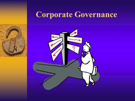 "Corporate Governance 2 "" Corporate""  Corporate is adjective meaning ""<strong>of</strong> or relating to a corporation"" derived from the noun corporation.  A corporation."