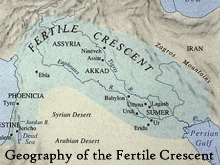 Geography of the Fertile Crescent. The Land Between The Rivers The Fertile Crescent is a region of Western Asia. It is a lush, green area with fertile.
