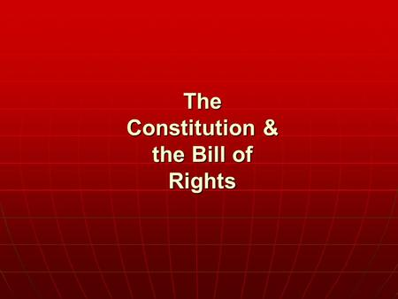 The Constitution & the Bill of Rights. WHO GOVERNS? WHO GOVERNS? 1. What is the difference between a democracy and a republic? 2. What branch of government.
