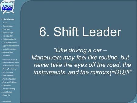 shift leader 1 duties 2 golden rules 3 cold start 4