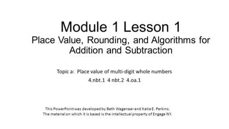 Topic a:  Place value of multi-digit whole numbers