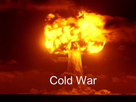 Cold War. Origins of Cold War World War II sets stage for Cold War World War II sets stage for Cold War U.S. and Soviet Union emerge as competing super.