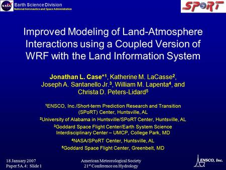 Earth Science Division National Aeronautics and Space Administration 18 January 2007 Paper 5A.4: Slide 1 American Meteorological Society 21 st Conference.