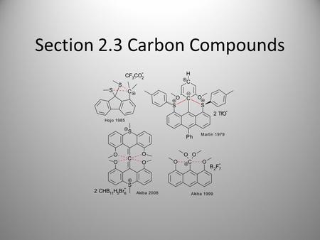 Section 2.3 Carbon Compounds