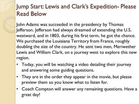 Jump Start: Lewis and Clark's Expedition- Please Read Below.