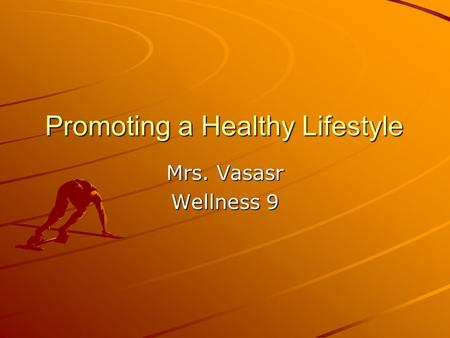 Promoting a Healthy Lifestyle