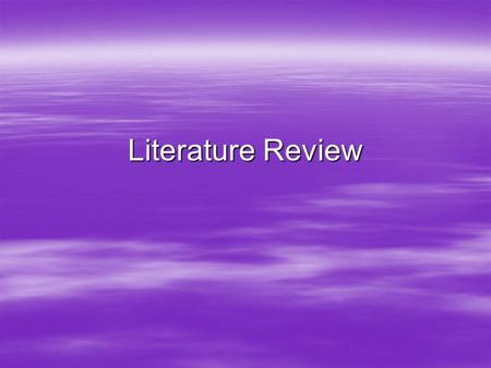 Literature Review. General Format  Typed, Double Spaced on standard paper  12 point Times New Roman Font  1 inch margin on all sides of the paper 